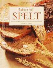 Bakken met spelt - Myriam Hirano-Curtet, Theres Berweger (ISBN 9789044716795)